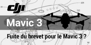 DJI Mavic 3 - Fuite du brevet pour le Mavic 3 ?