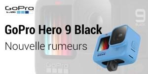 GoPro Hero 9 - nouvelle fuite rumeur des images de la GoPro 9