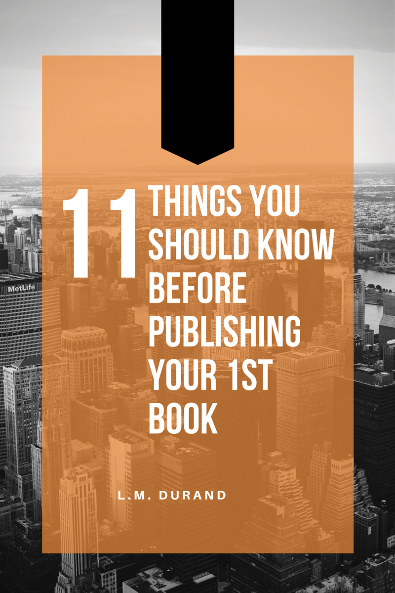 11 things to consider before you publish your first book