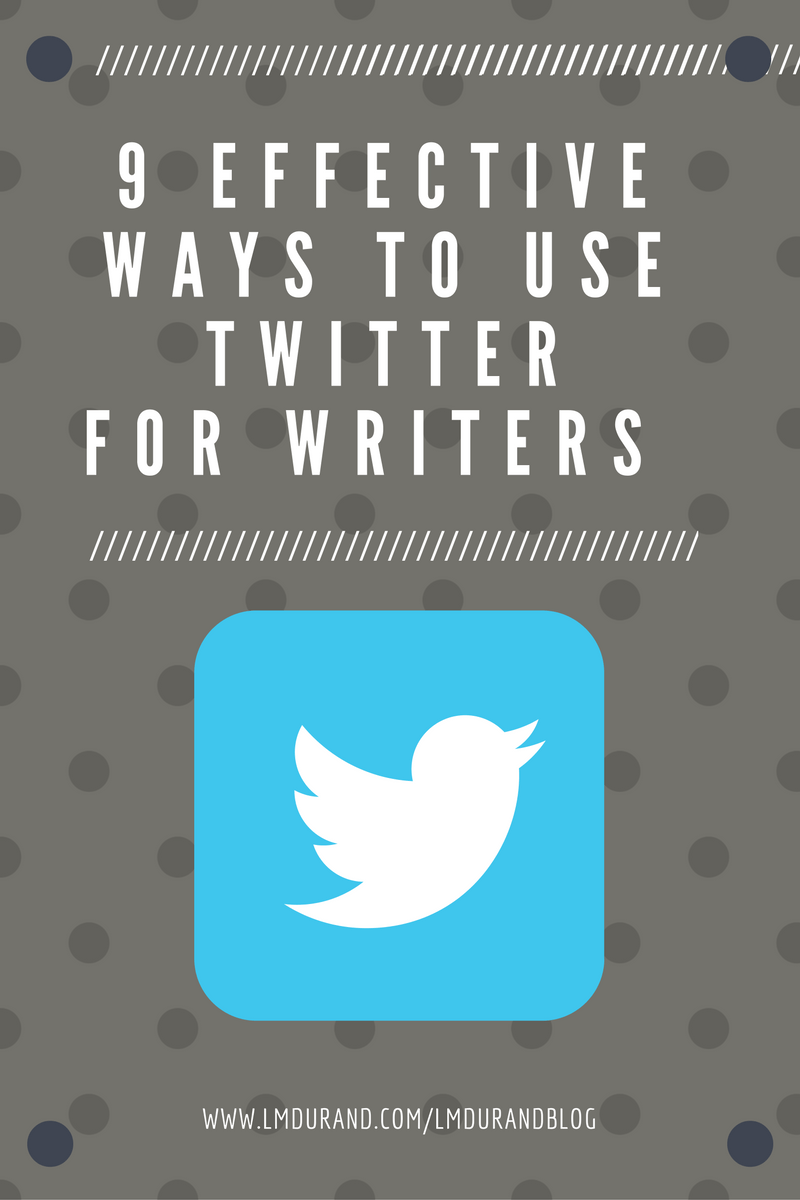 9 effective ways to use Twitter for Writers