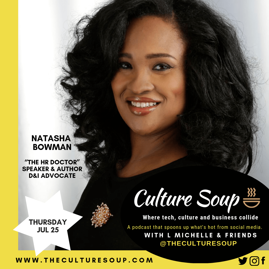 Ep 44: Work for the Culture and the Culture of Work with Natasha Bowman