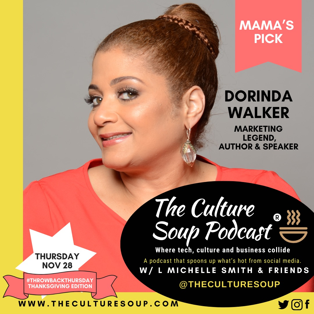 Ep 66: #ThrowbackThursday THANKSGIVING Edition with Dorinda Walker