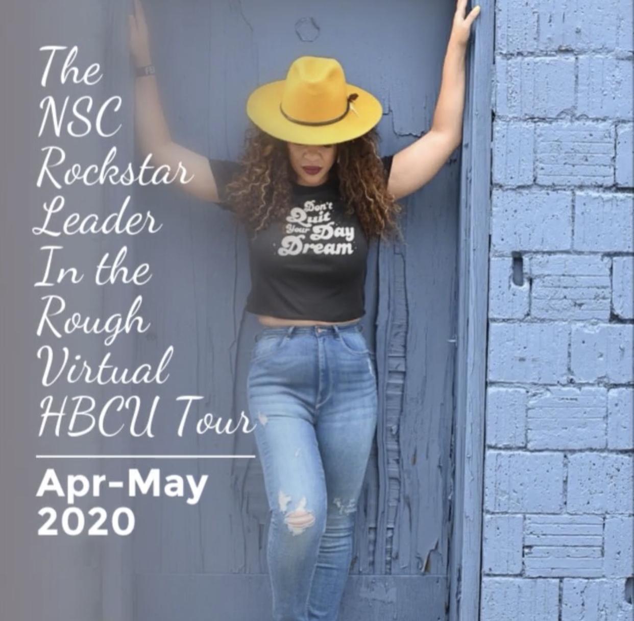 The NSC Rockstar Leader In the Rough Virtual HBCU Tour