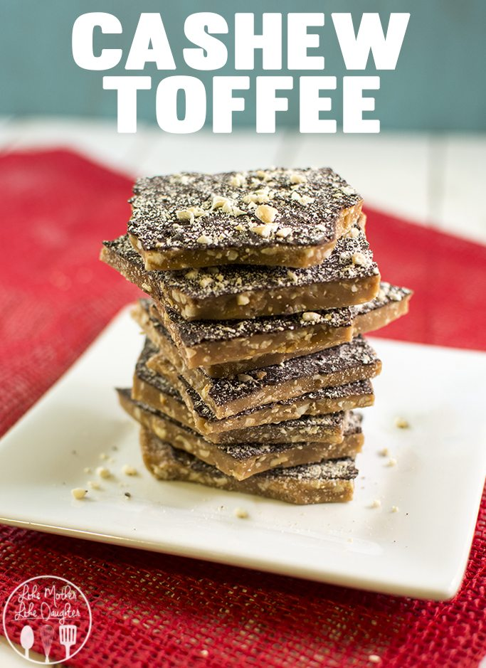 Christmas Cashew Toffee Like Mother Like Daughter