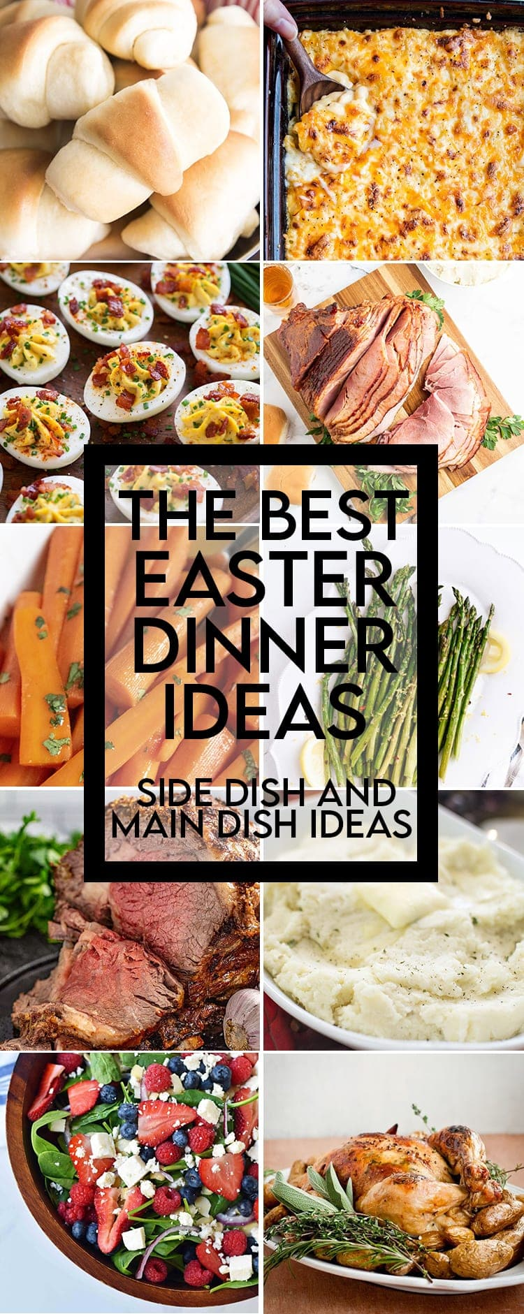 A collage of Easter dinner ideas, sides and mains with a text overlay for pinterest.