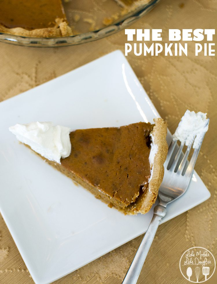 Pumpkin Pie - This is the best pumpkin pie ever, its got the perfect amount of flavor, a great texture and is easy to make!