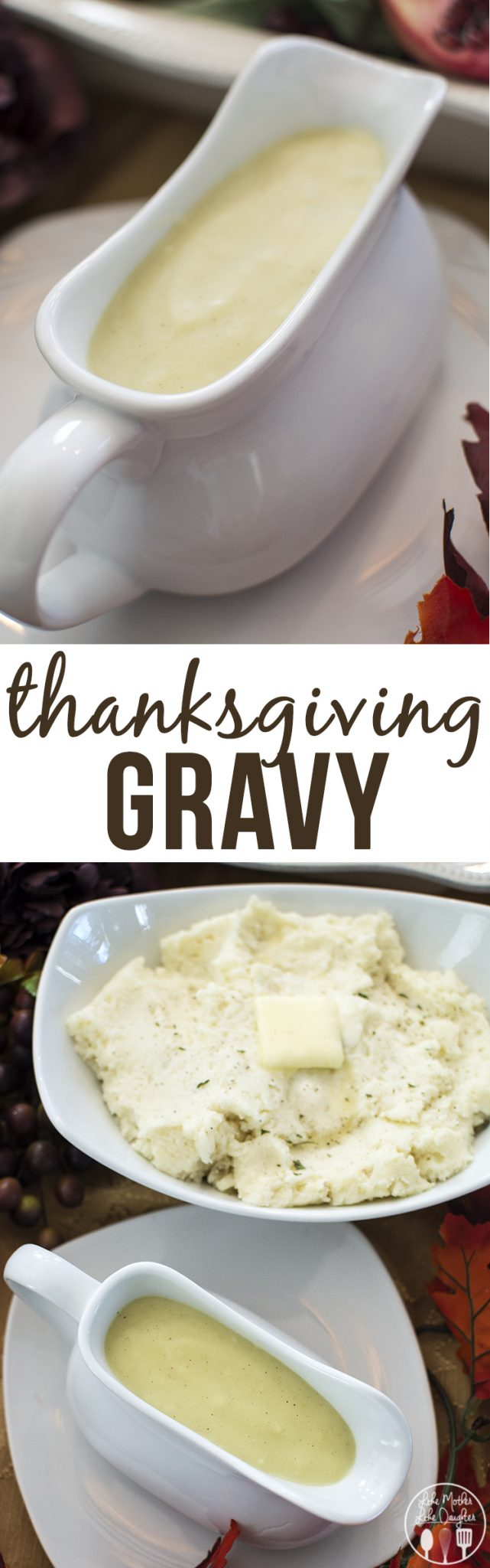 Thanksgiving Gravy Like Mother Like Daughter