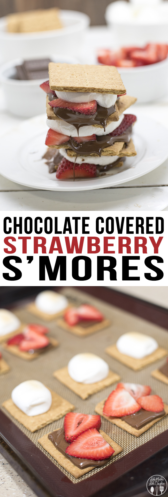 Chocolate Covered Strawberry S'mores - The addition of strawberries to your smores makes them an even more tasty summer time treat! Or make them year round in your oven!
