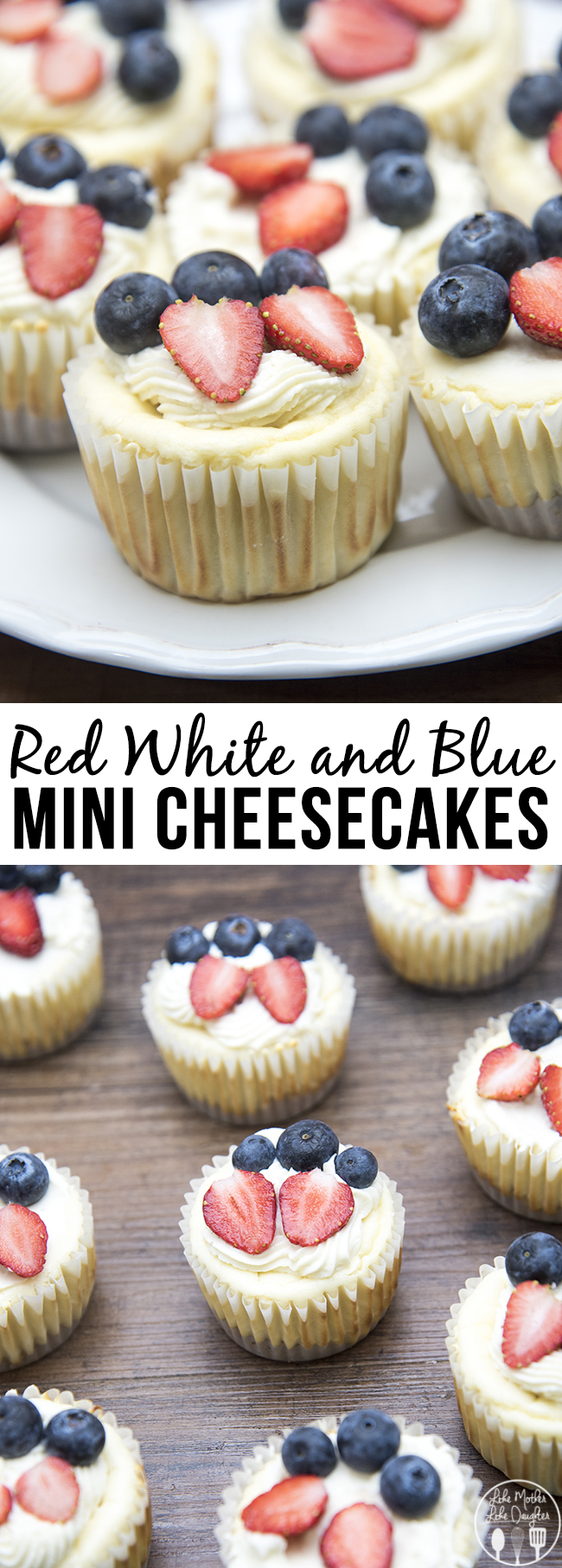 Red White and Blue Mini Cheesecakes - These adorable mini cheesecakes are delicious cheesecakes with a simple graham cracker crust, topped with homemade whipped cream, fresh strawberries and fresh blueberries. The perfect fourth of july dessert!