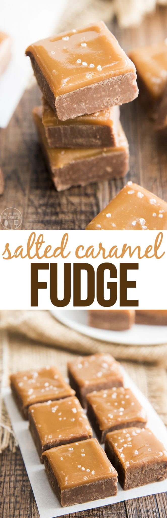 This salted caramel fudge recipe is the best creamy milk chocolate fudge topped with a layer of smooth caramel, sprinkled with coarse sea salt.