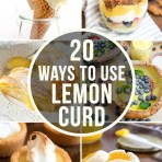 20+ Ways to Use Lemon Curd