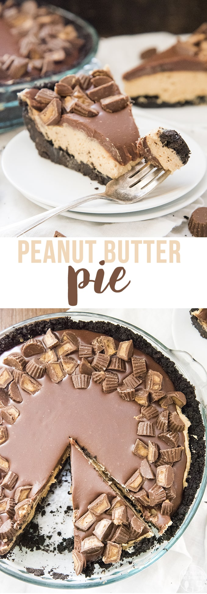 Peanut Butter Pie is a delicious no bake dessert, with an oreo crust, and creamy peanut butter filling, all topped with a rich chocolate ganache and peanut butter cups.