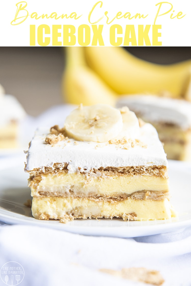 This banana cream icebox cake is the perfect no bake banana dessert. It's 5 ingredients and so easy to make for a luscious and delicious dessert! #bananapudding #banana #springdesserts #nobake