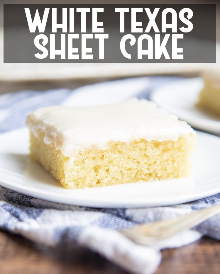 White Sheet Cake with vanilla icing on a plate with text overlay saying white texas sheet cake