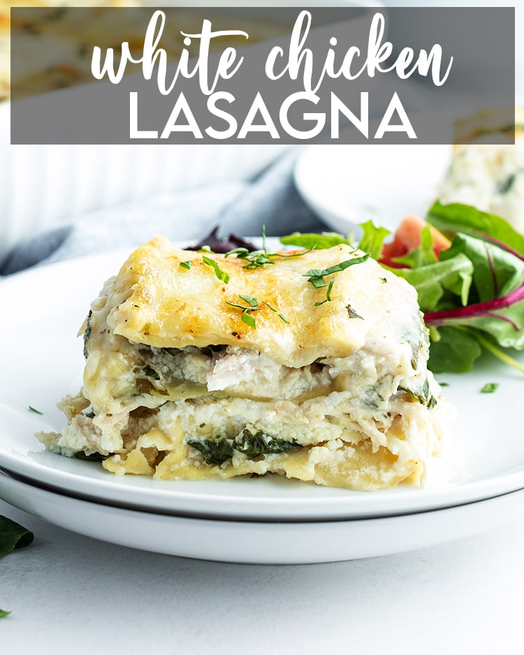 White Chicken Lasagna with text overlay for pinterest
