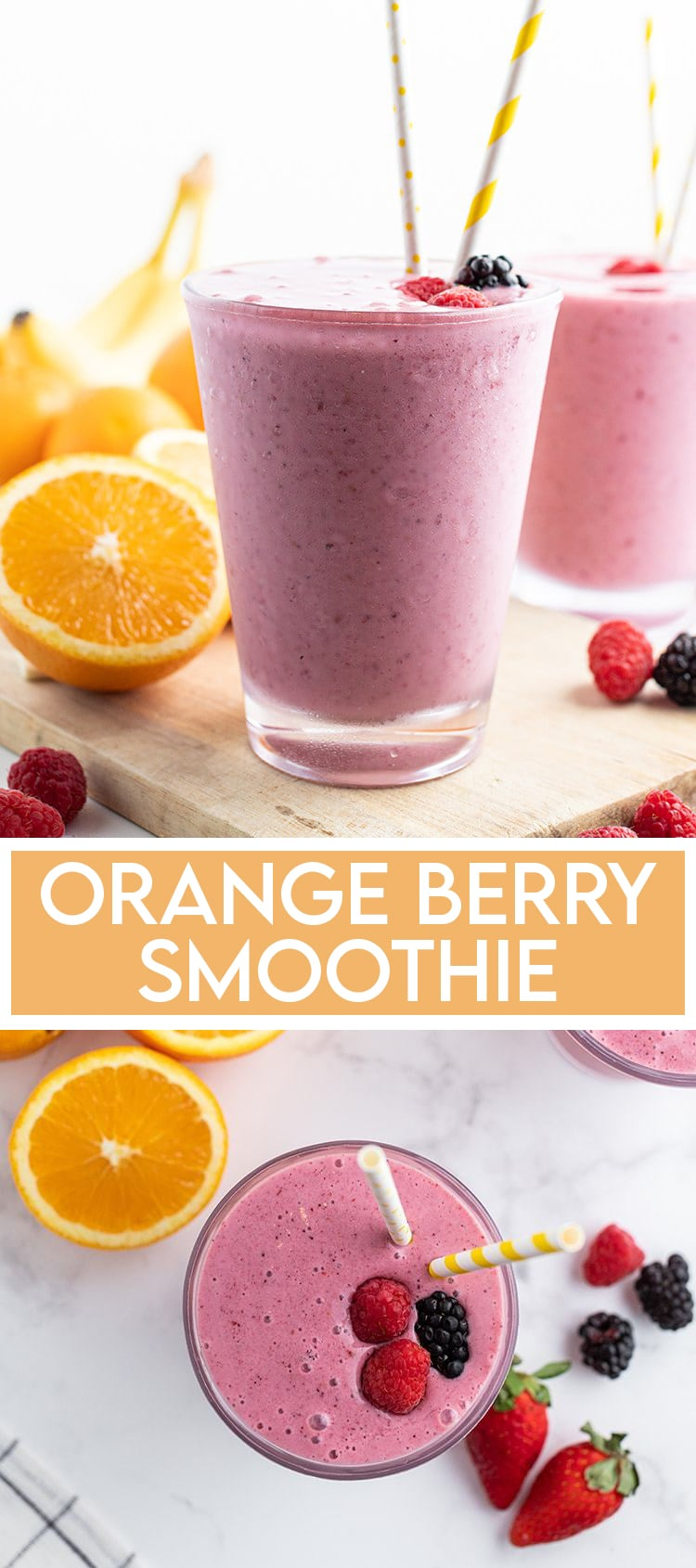 """A side shot of a glass filled to the brim with a purple-ish berry smoothie. It has two paper straws in the glass, there is a text overlay at the bottom that says """"Orange Berry Smoothie"""". Underneath that there is an overhead shot of the same smoothie glass, with three berries on top of the smoothie."""