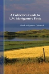 A Collector's Guide to L.M. Montgomery Firsts (2009)