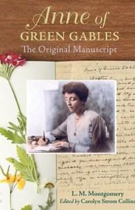 Cover art for ANNE OF GREEN GABLES: THE ORIGINAL MANUSCRIPT