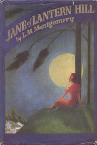 Jane of Lantern Hill, by L.M. Montgomery