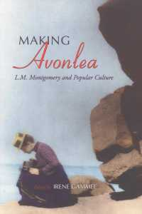 Cover of Making Avonlea: L.M. Montgomery and Popular Culture