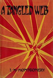 A Tangled Web, by L.M. Montgomery
