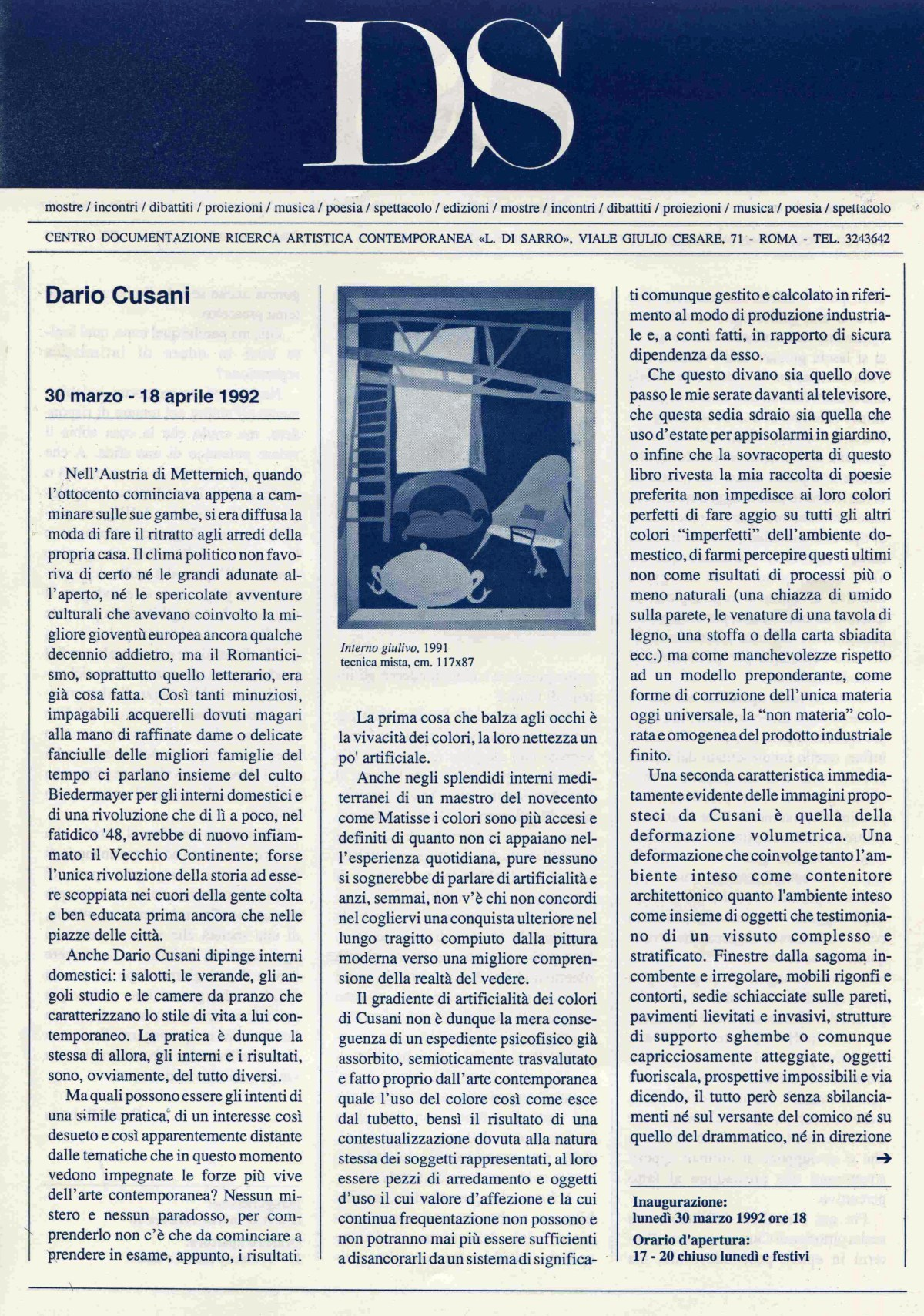 Dario Cusani  30 marzo - 18 aprile 1992