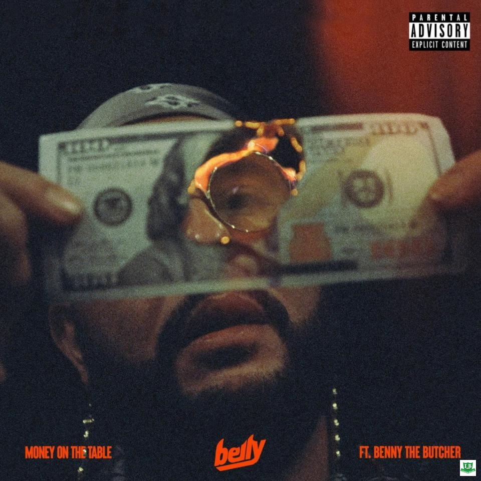Belly › Money On The Table Ft. Benny The Butcher