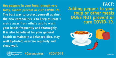 FACT: Adding pepper to your soup or other meals DOES NOT prevent or cure COVID-19