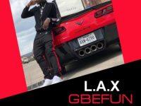 L.A.X Gbefun