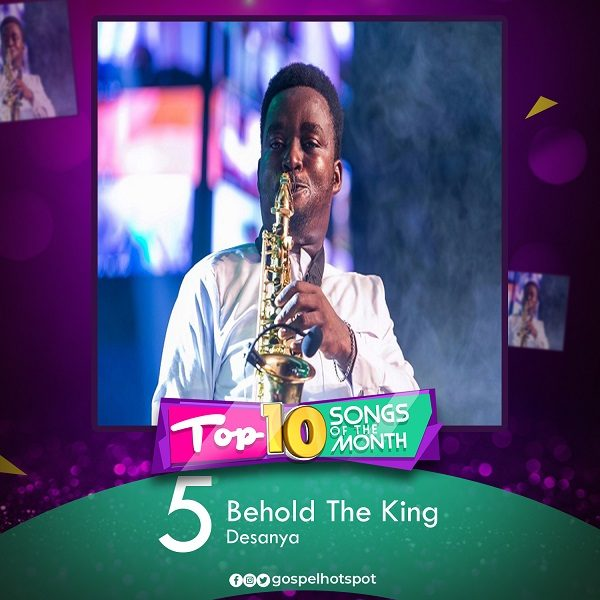 Behold The King [Praise Medley] – Desanya