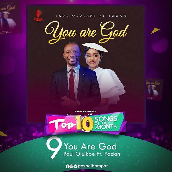 You Are God – Paul Oluikpe Ft. Yadah