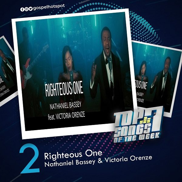 Righteous One – Nathaniel Bassey & Victoria Orenze