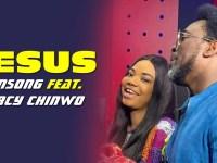 FREE DOWNLOAD] Jesus - Samsong Ft. Mercy Chinwo
