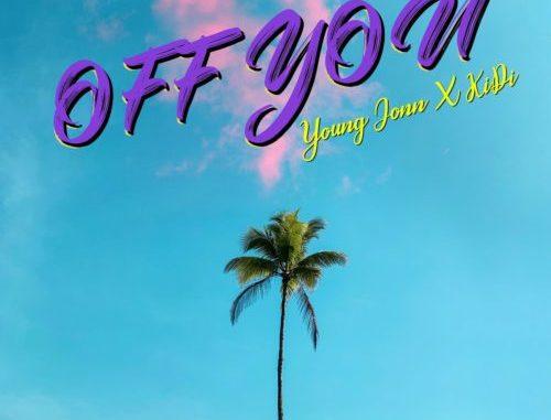 Young Jonn, KiDi Off You