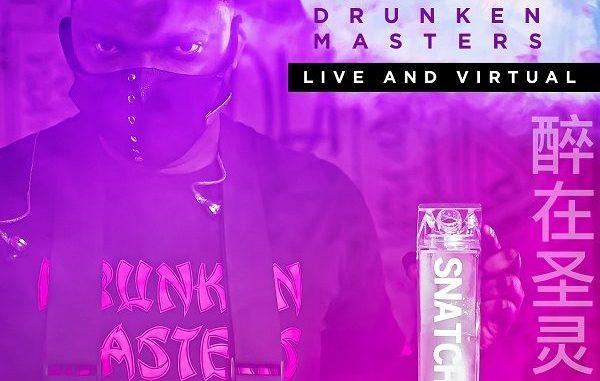 The Drunken Masters - Snatcha