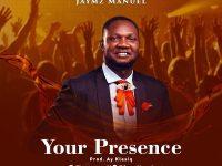 Your Presence - Jaymz Maunel