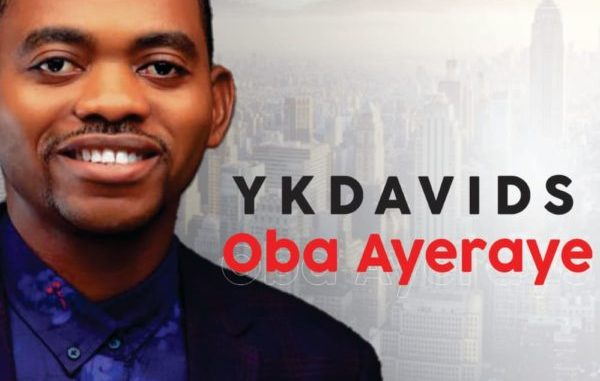 Oba Ayeraye - Ykdavids