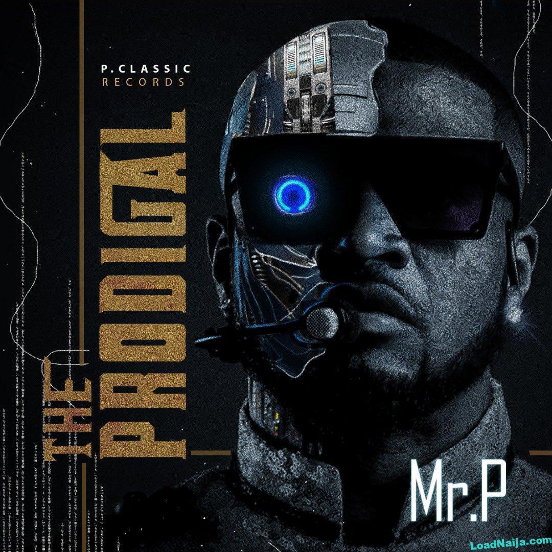 Mr P | The Prodigal Album (T P A)
