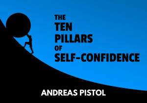 FREE E-BOOK: The Ten Pillars of Self-Confidence