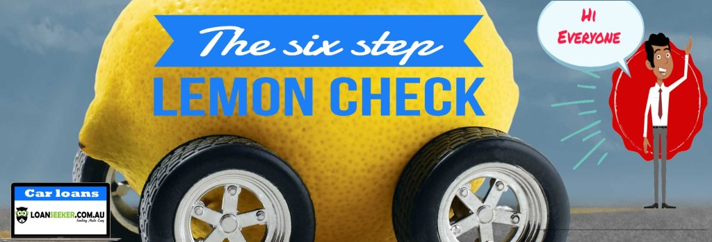 Loanseeker Six Step Lemon Check