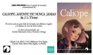 Te invitamos al lanzamiento de Calíope: agente de Nunca Jamás