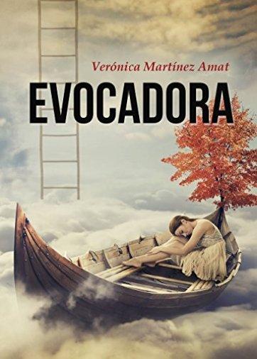 """Portada """"Evocadora"""" de Verónica Martínez Amat"""