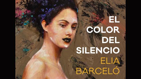 """""""El color del silencio"""" de Elia Barceló, un valor para su biblioteca"""