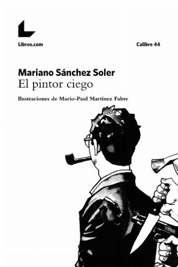 """Portada de """"El pintor ciego"""" de Mariano Sánchez Soler"""