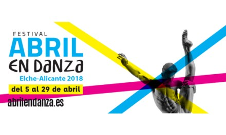 Abril en Danza 2018 una celebración al movimiento con talleres, charlas y espectáculos en teatros y en la calle