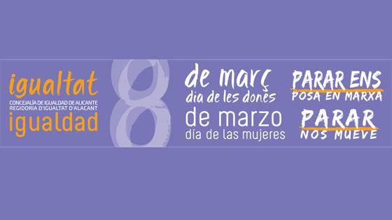 Concejalía de Igualdad organiza y colabora en actos conmemorativos del 8 de marzo en Alicante