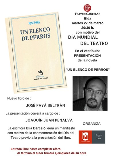 """Cartel Presentación """"Elenco de Perros"""" en el Teatro Castellar de Elda"""