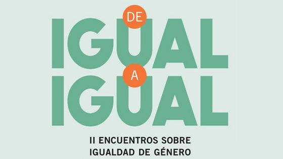 Ciclo 'De igual a igual' aborda la igualdad de genero en la tecnología y la gastronomía