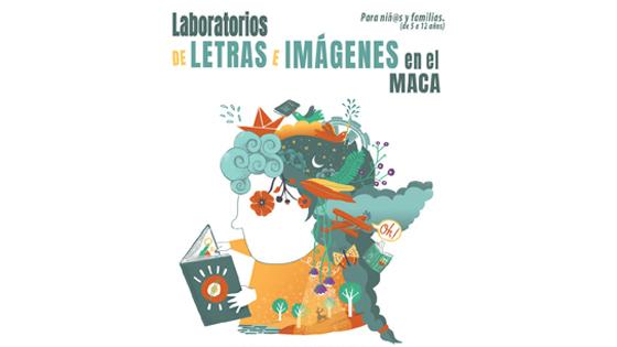 Laboratorios de Letras e Imágenes invita a los niños-as a experimentar con la lectura en el MACA