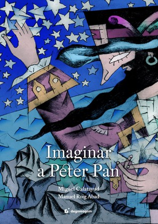 """Portada de """"maginar a Peter Pan"""" Foto: Editorial Degomagon"""